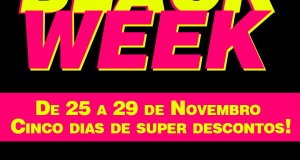 BLACK WEEK OST – 25 a 29 de Novembro